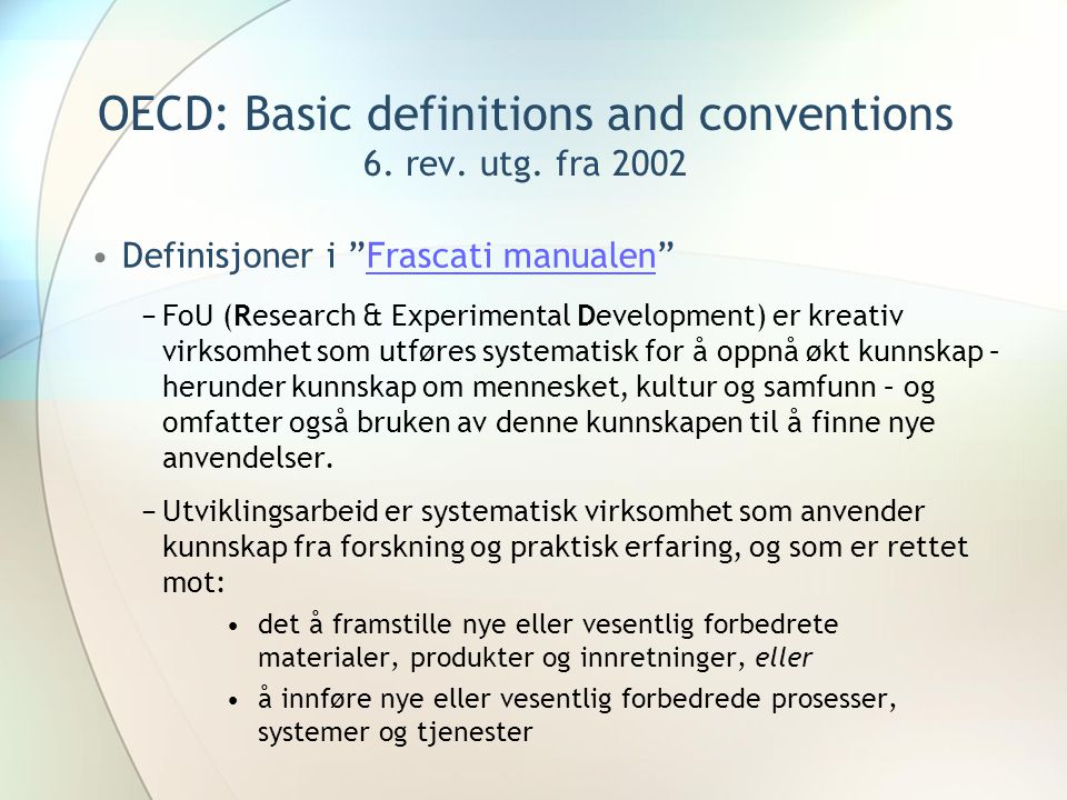 OECD: Basic definitions and conventions 6.rev. utg.