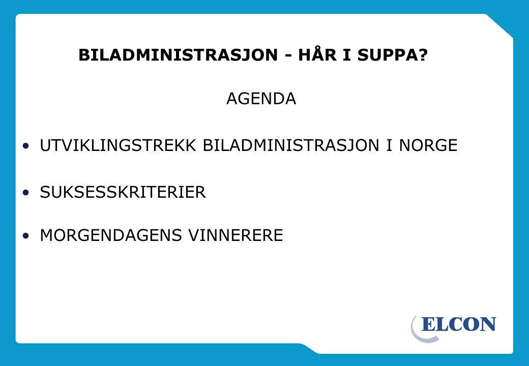 BILADMINISTRASJON - HÅR I SUPPA.