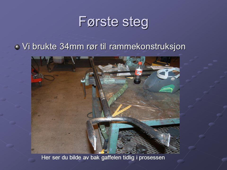 Første steg Vi brukte 34mm rør til rammekonstruksjon Her ser du bilde av bak gaffelen tidlig i prosessen