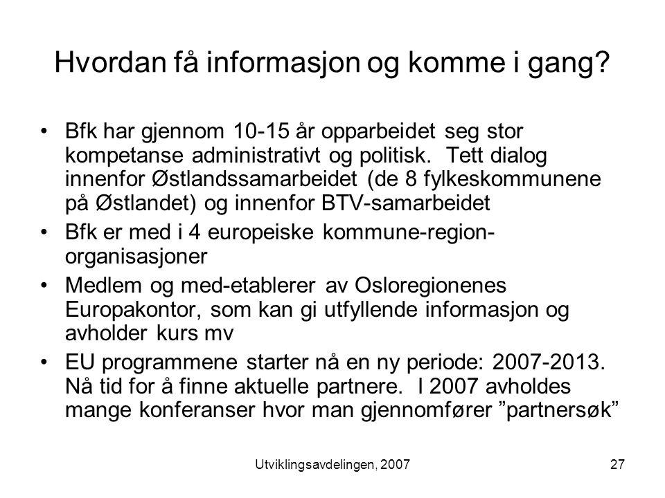 Utviklingsavdelingen, 200727 Hvordan få informasjon og komme i gang.