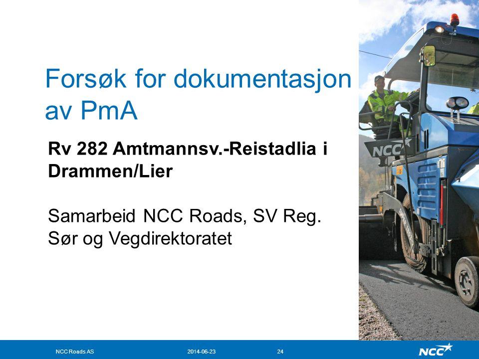 NCC Roads AS2014-06-2324 Forsøk for dokumentasjon av PmA Rv 282 Amtmannsv.-Reistadlia i Drammen/Lier Samarbeid NCC Roads, SV Reg. Sør og Vegdirektorat
