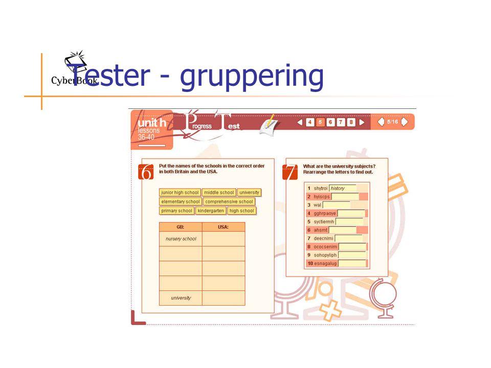 Tester - gruppering
