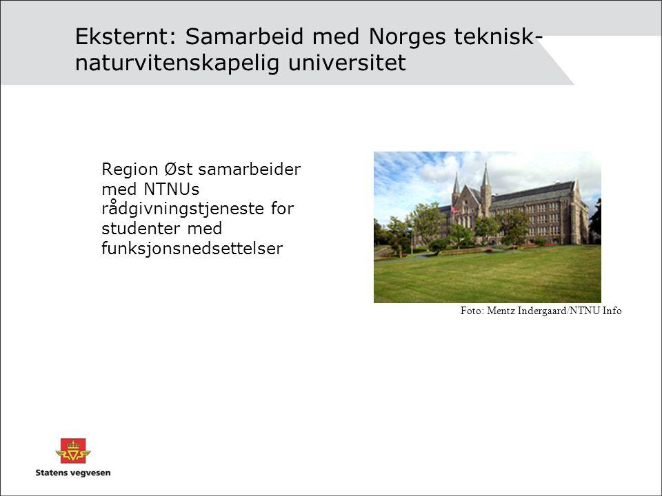 Eksternt: Samarbeid med Norges teknisk- naturvitenskapelig universitet Region Øst samarbeider med NTNUs rådgivningstjeneste for studenter med funksjon