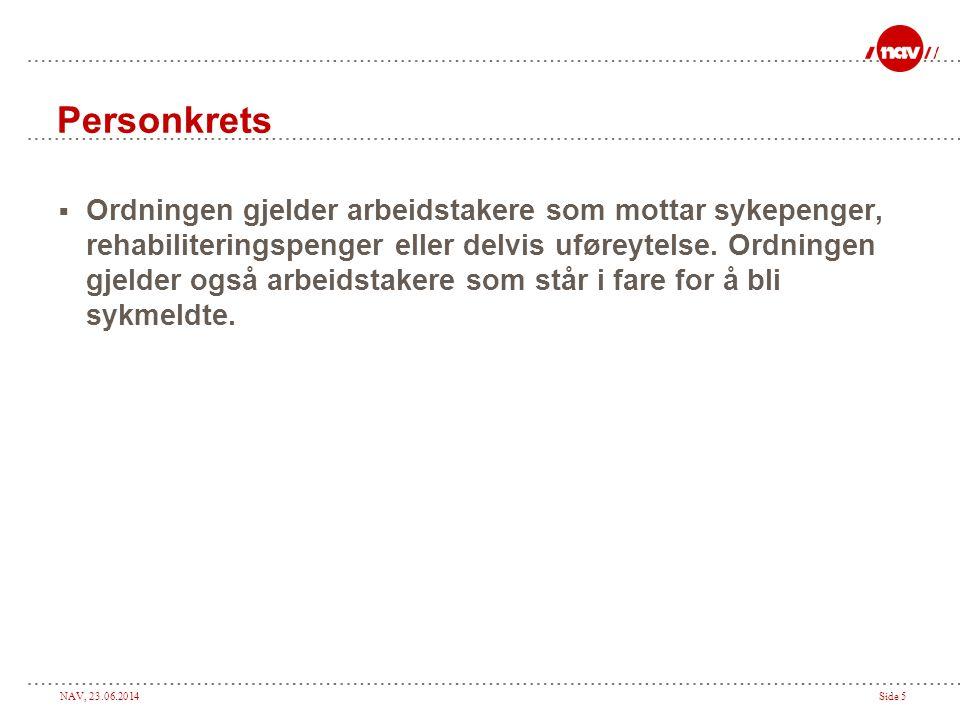 NAV, 23.06.2014Side 6 Hvordan søke.