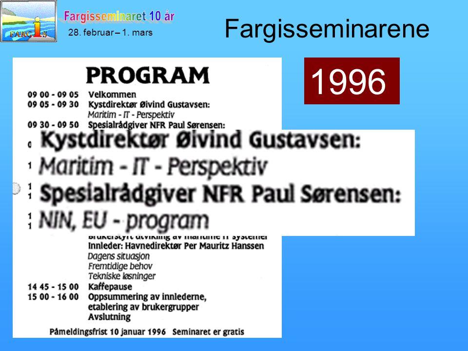 28. februar – 1. mars 1996 Fargisseminarene