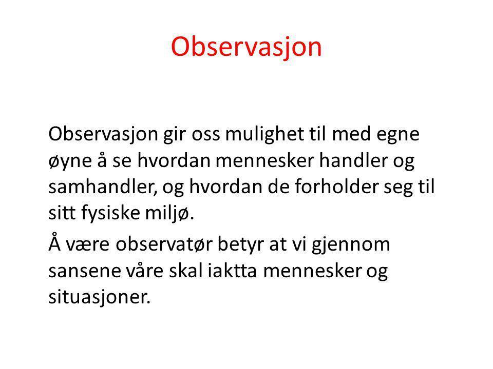 Hva kan vi observere.