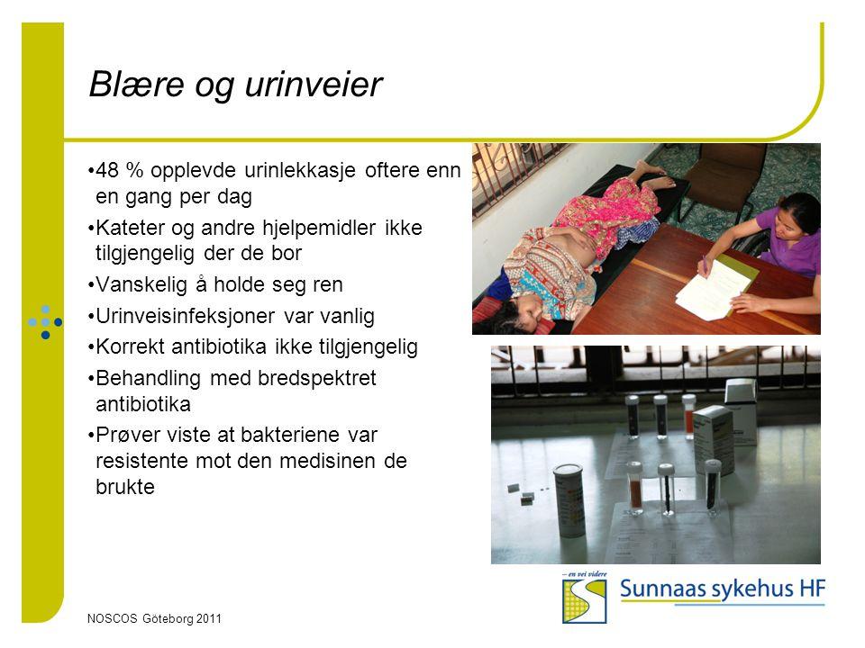 NOSCOS Göteborg 2011 Blære og urinveier •48 % opplevde urinlekkasje oftere enn en gang per dag •Kateter og andre hjelpemidler ikke tilgjengelig der de