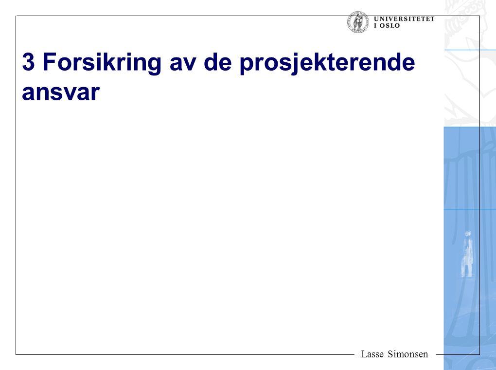 Lasse Simonsen 3 Forsikring av de prosjekterende ansvar