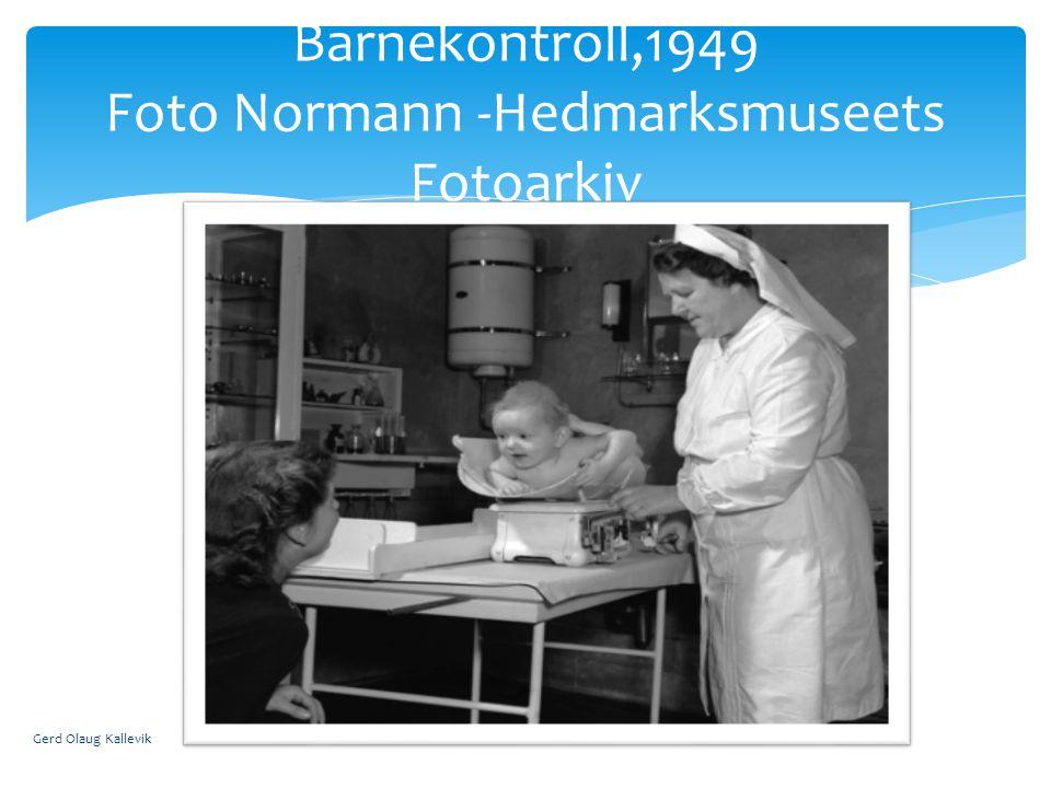 Gerd Olaug Kallevik Barnekontroll,1949 Foto Normann -Hedmarksmuseets Fotoarkiv