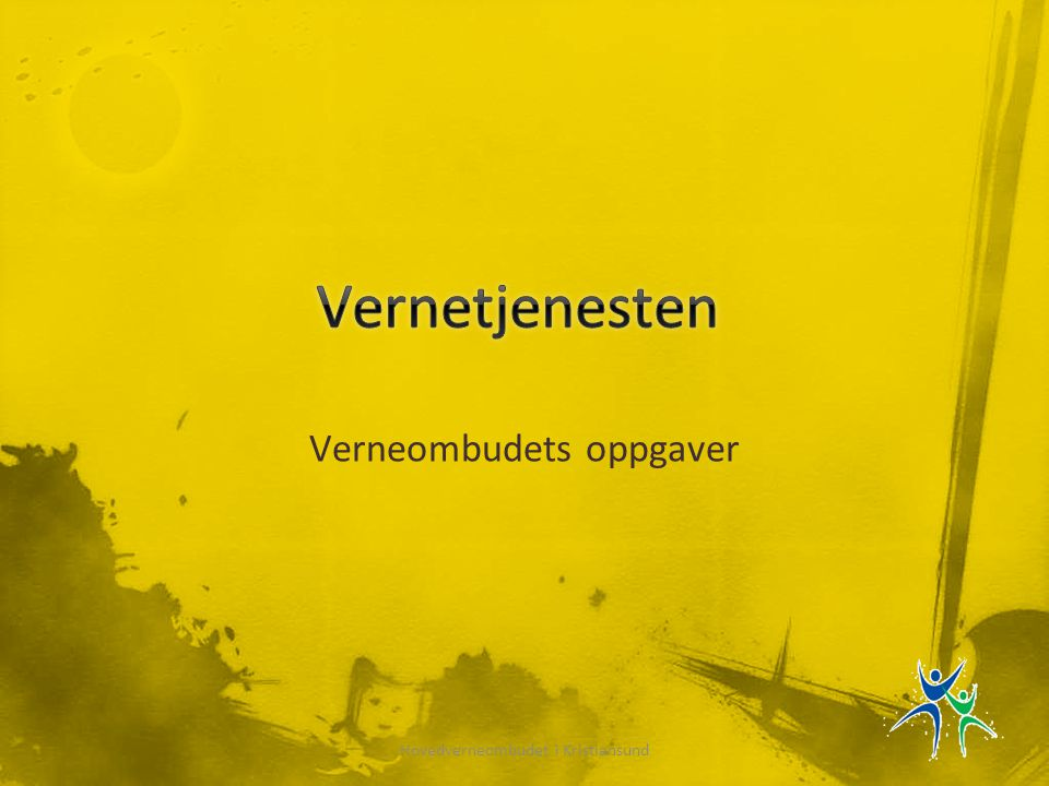 Verneombudets oppgaver Hovedverneombudet i Kristiansund