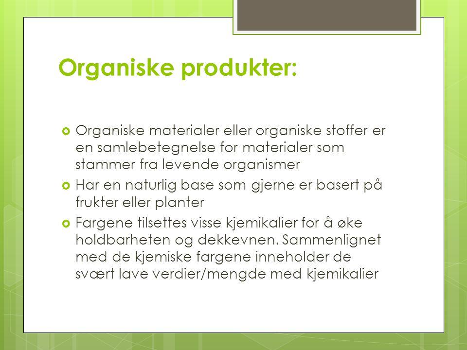 Økologiske produkter:  Økologiske produkter er dyrket uten noen form for skadelige kjemiske stoffer  Det er ikke tilsatt noen form for lettløselige mineralgjødsel (kunstgjødsel)  Uten bruk av kjemiske/syntetiske plantevernmidler  All form for gjødsling av plantene foregår ved bruk av naturgjødsel