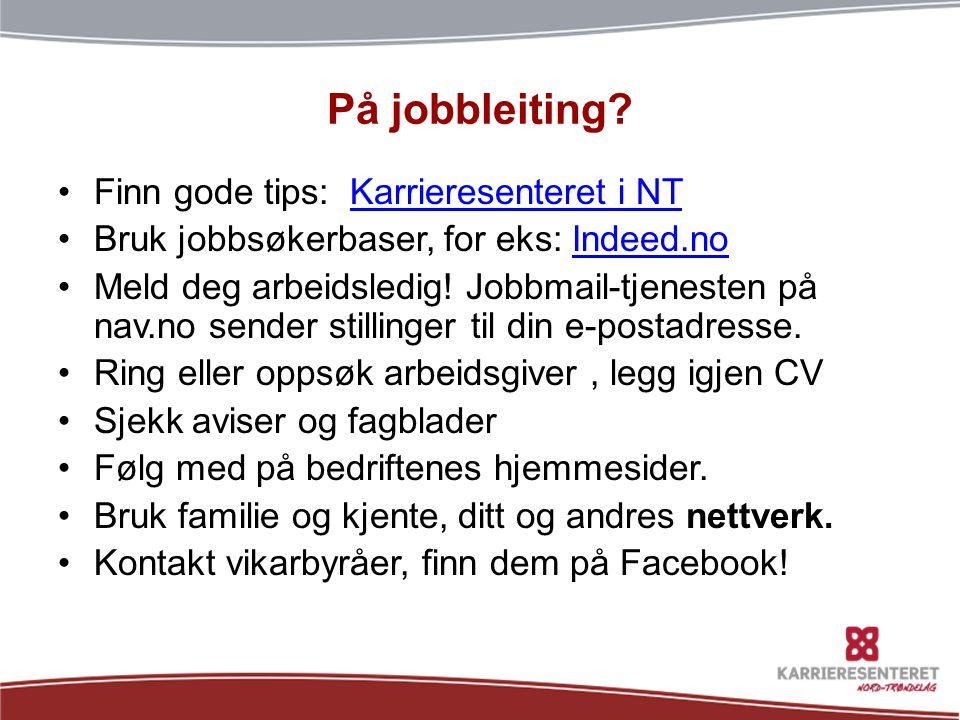 CV – Curriculum Vitae •Alle søknader skal ha med CV.