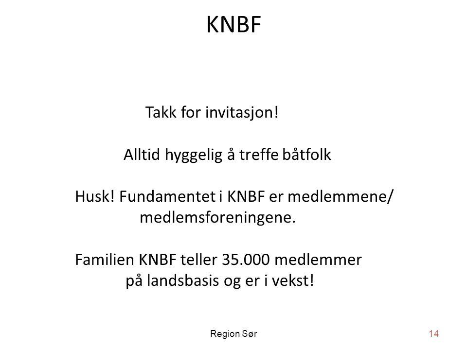 KNBF Takk for invitasjon.Alltid hyggelig å treffe båtfolk Husk.