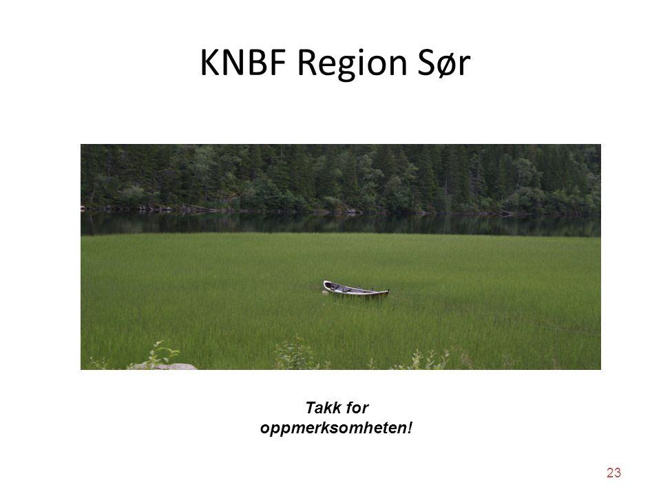 KNBF Region Sør Takk for oppmerksomheten! 23