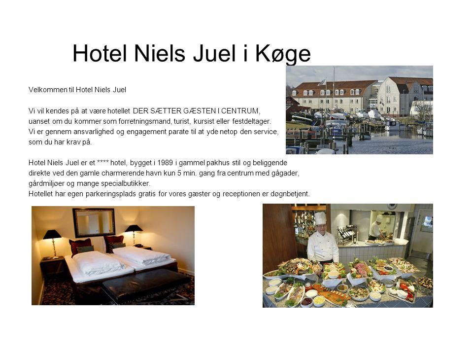 Hotel Niels Juel i Køge Velkommen til Hotel Niels Juel Vi vil kendes på at være hotellet DER SÆTTER GÆSTEN I CENTRUM, uanset om du kommer som forretningsmand, turist, kursist eller festdeltager.