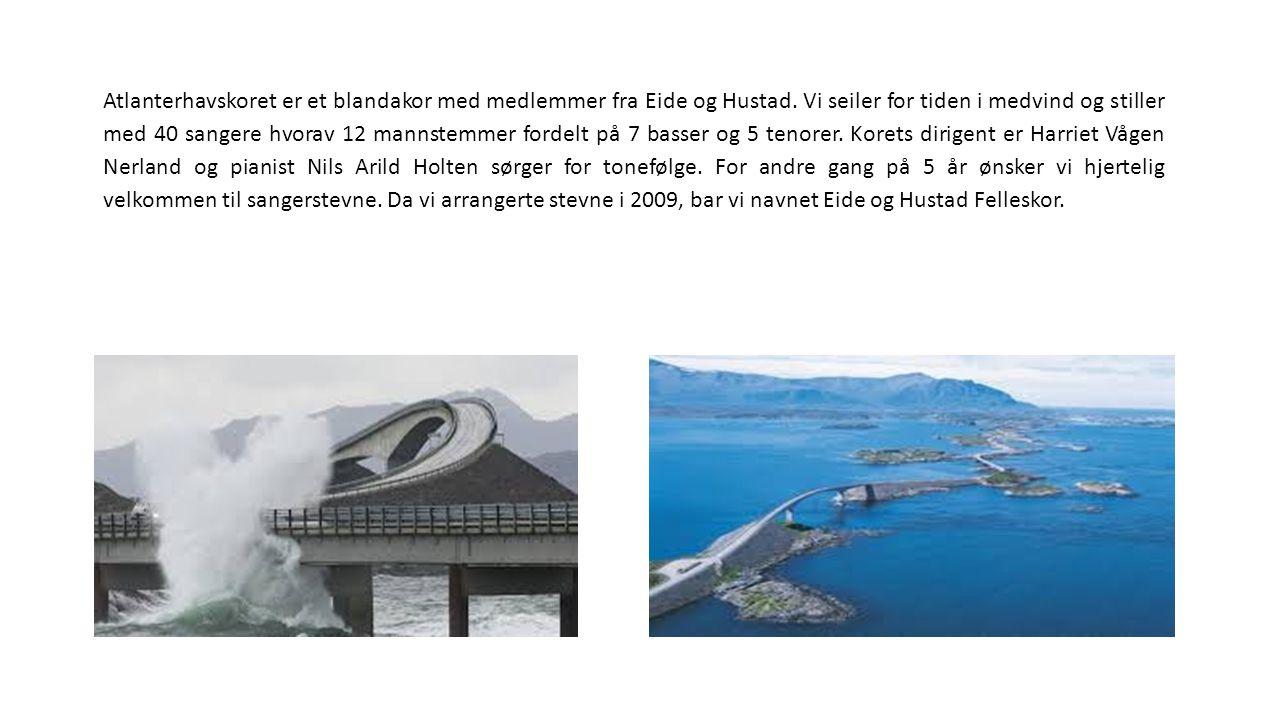 Atlanterhavskoret er et blandakor med medlemmer fra Eide og Hustad. Vi seiler for tiden i medvind og stiller med 40 sangere hvorav 12 mannstemmer ford