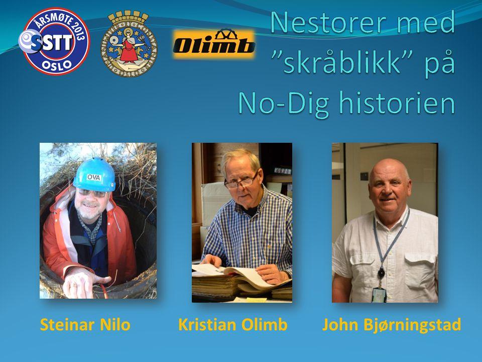 Steinar Nilo Kristian Olimb John Bjørningstad