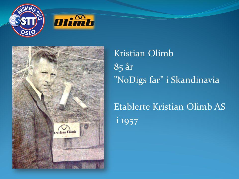 "Kristian Olimb 85 år ""NoDigs far"" i Skandinavia Etablerte Kristian Olimb AS i 1957"