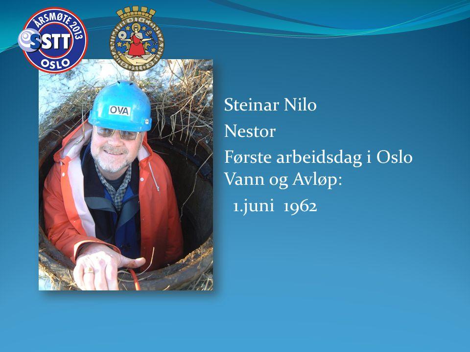Steinar Nilo Nestor Første arbeidsdag i Oslo Vann og Avløp: 1.juni 1962
