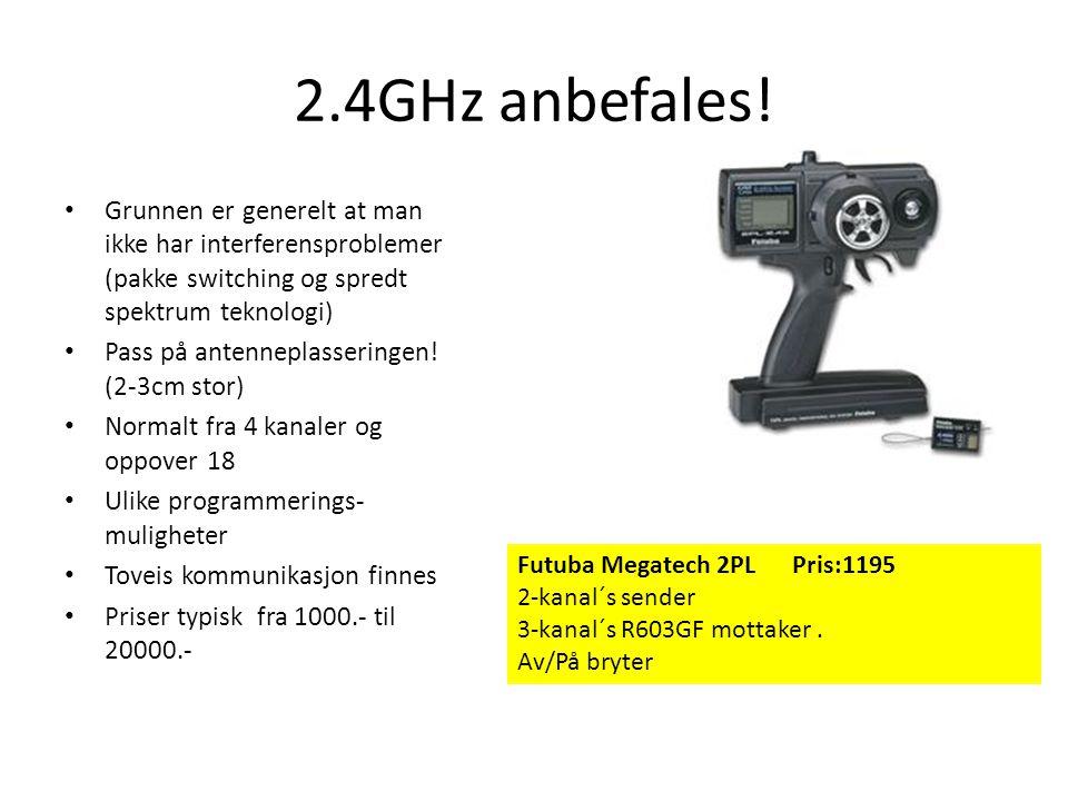2.4GHz anbefales! • Grunnen er generelt at man ikke har interferensproblemer (pakke switching og spredt spektrum teknologi) • Pass på antenneplasserin