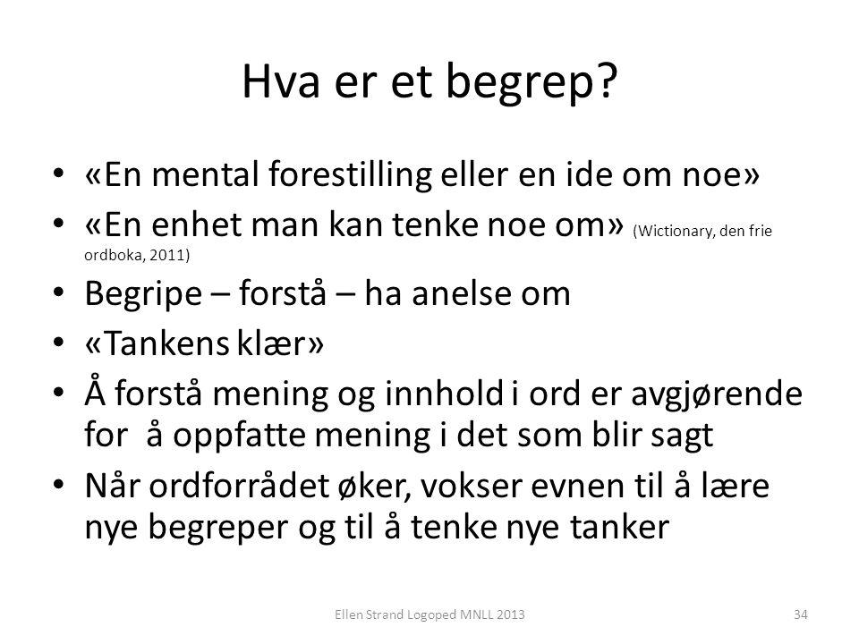 Hva er et begrep? • «En mental forestilling eller en ide om noe» • «En enhet man kan tenke noe om» (Wictionary, den frie ordboka, 2011) • Begripe – fo