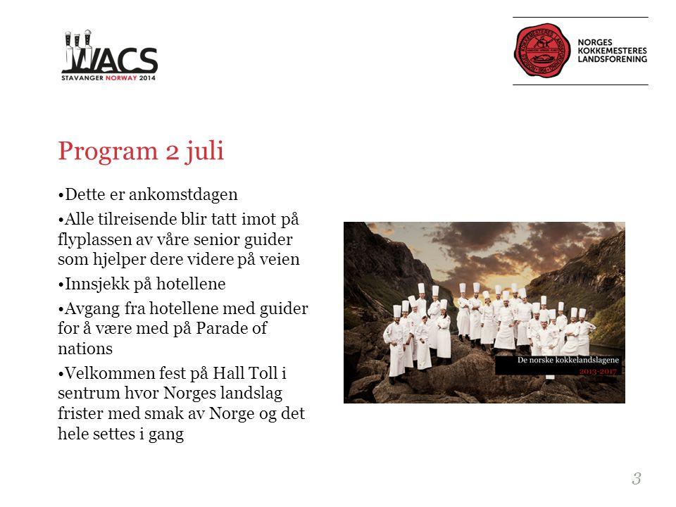 Program 3 juli •Kongressen starter opp.