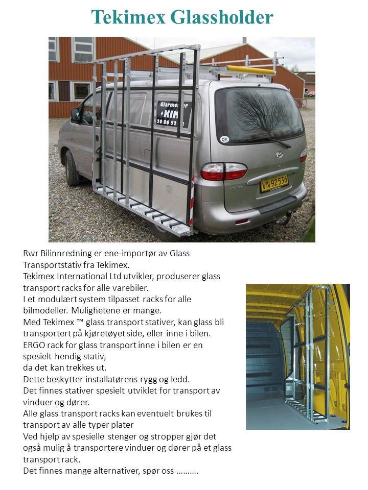 Tekimex Glassholder Rwr Bilinnredning er ene-importør av Glass Transportstativ fra Tekimex. Tekimex International Ltd utvikler, produserer glass trans