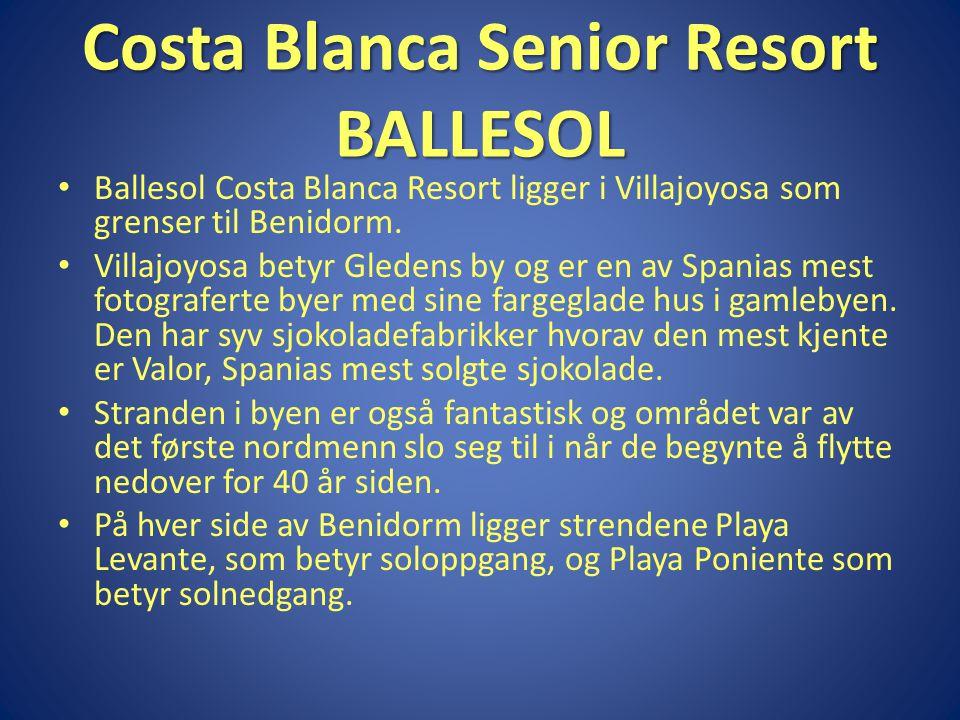 Costa Blanca Senior Resort BALLESOL • Ballesol Costa Blanca Resort ligger i Villajoyosa som grenser til Benidorm.