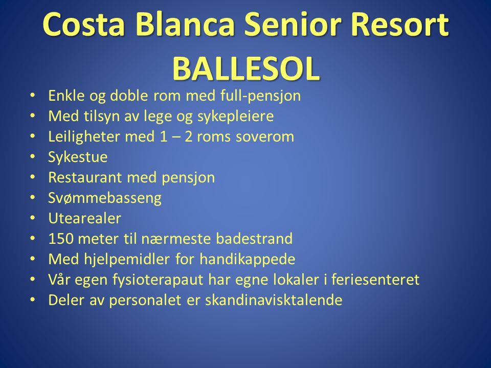 Costa Blanca Senior Resort BALLESOL