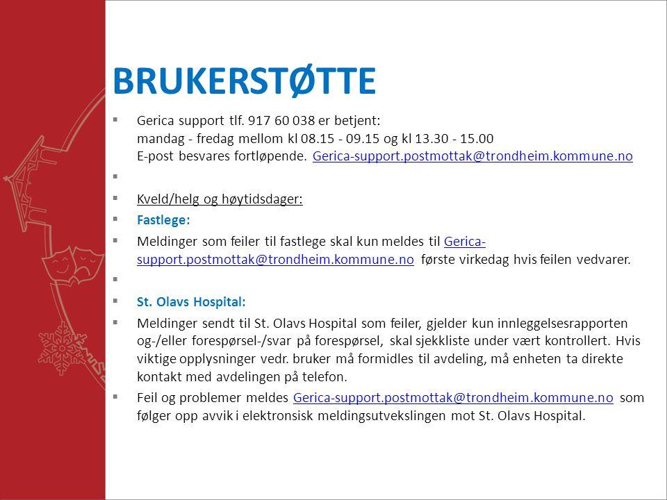 BRUKERSTØTTE  Gerica support tlf.