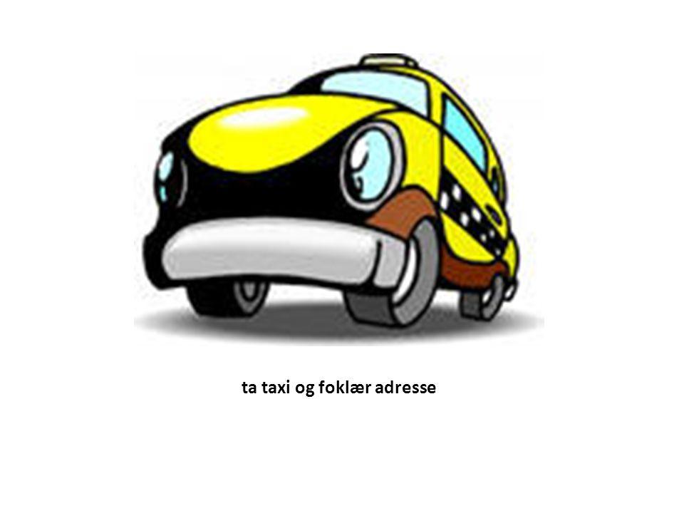 ta taxi og foklær adresse
