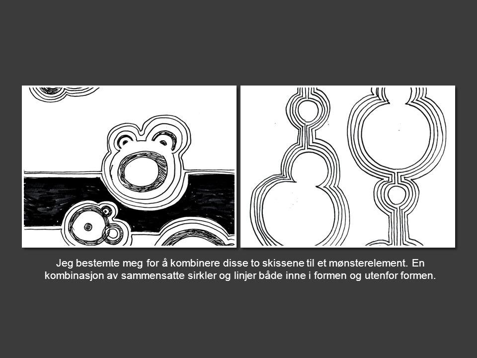 Jeg bestemte meg for å kombinere disse to skissene til et mønsterelement. En kombinasjon av sammensatte sirkler og linjer både inne i formen og utenfo