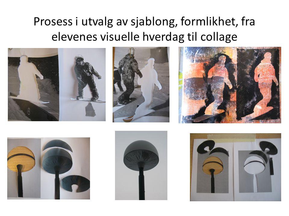 Prosess i utvalg av sjablong, formlikhet, fra elevenes visuelle hverdag til collage