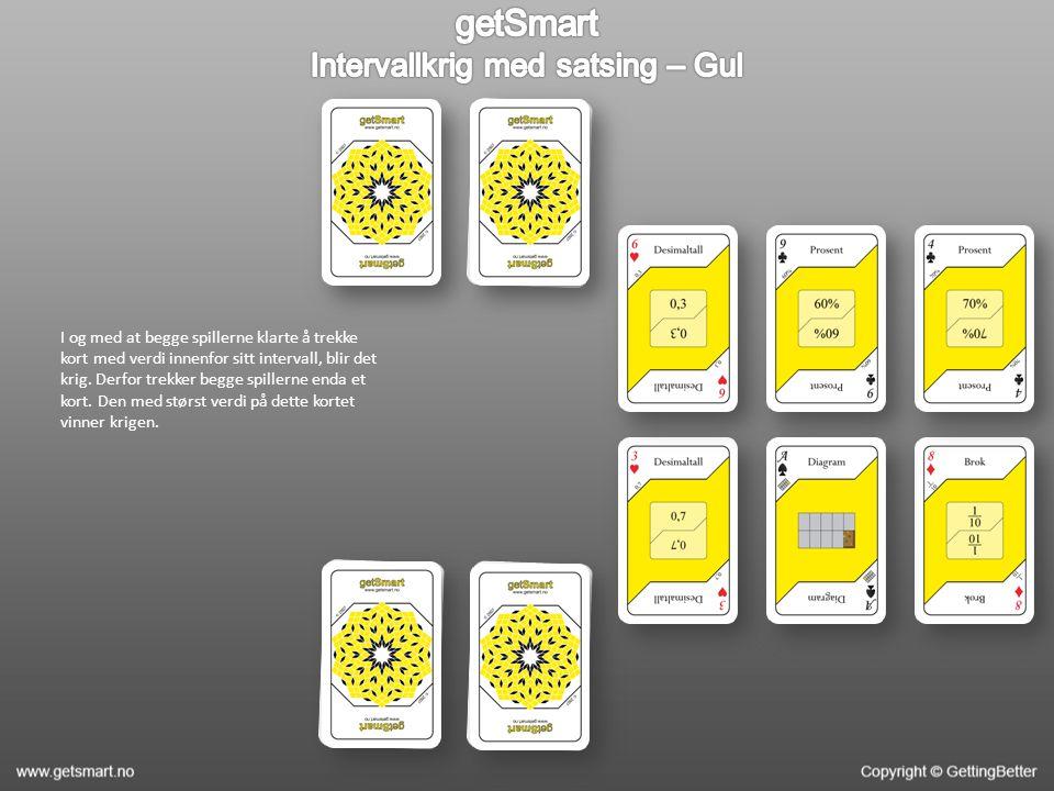 I og med at begge spillerne klarte å trekke kort med verdi innenfor sitt intervall, blir det krig. Derfor trekker begge spillerne enda et kort. Den me
