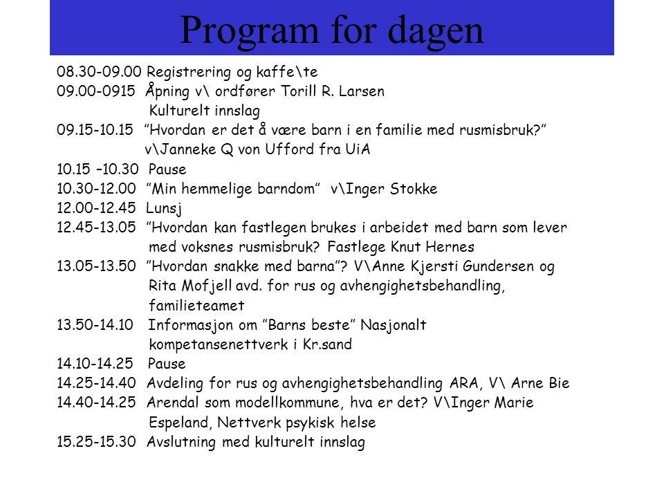 """Program for dagen 08.30-09.00 Registrering og kaffe\te 09.00-0915 Åpning v\ ordfører Torill R. Larsen Kulturelt innslag 09.15-10.15 """"Hvordan er det å"""