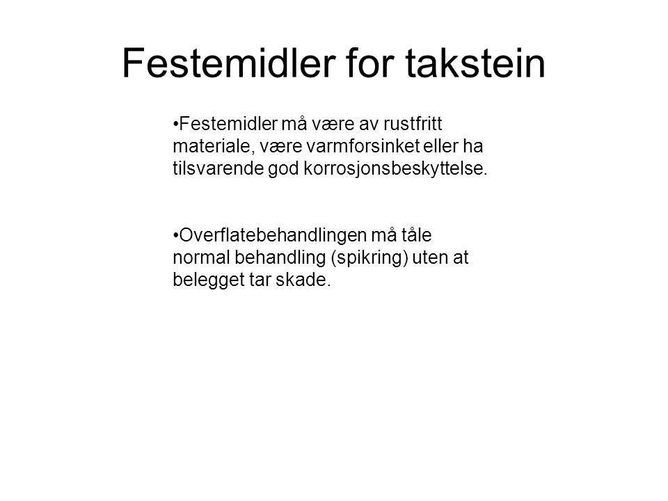 Festemidler for takstein •Festemidler for takstein •7a.