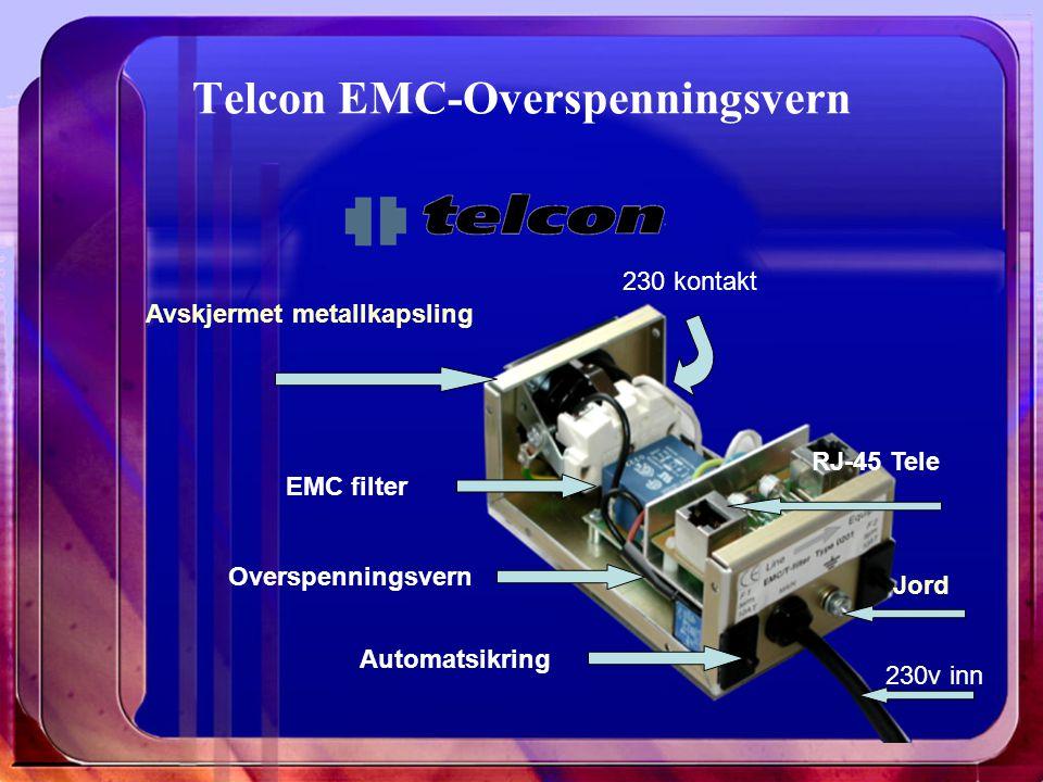 Telcon EMC-Overspenningsvern EMC filter Overspenningsvern Automatsikring RJ-45 Tele 230 kontakt 230v inn Avskjermet metallkapsling Jord