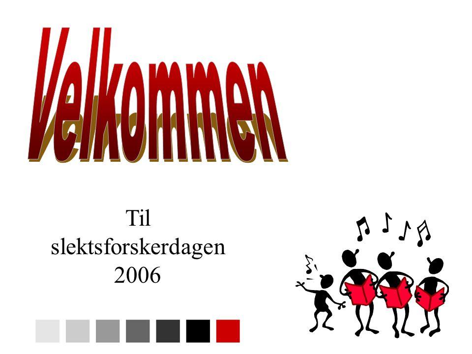 Til slektsforskerdagen 2006