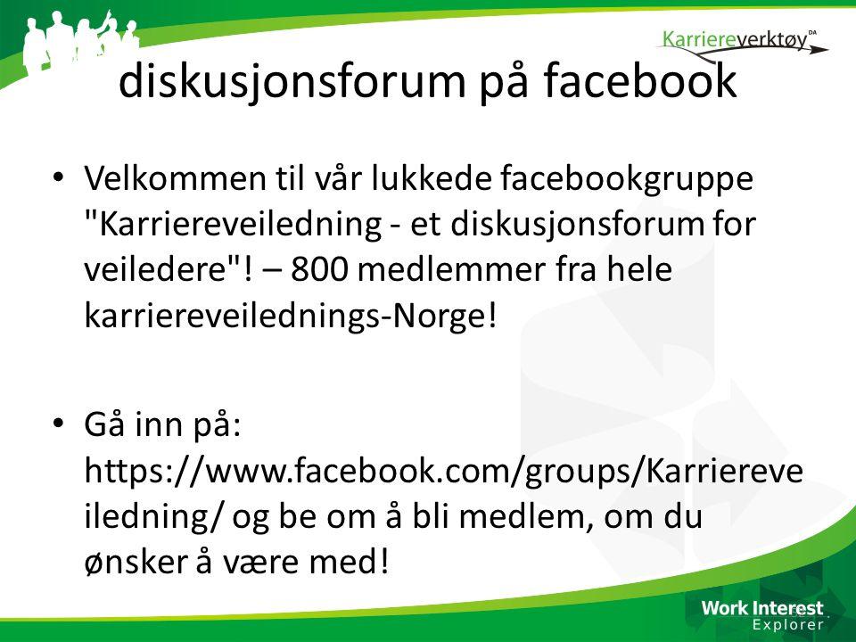 diskusjonsforum på facebook • Velkommen til vår lukkede facebookgruppe Karriereveiledning - et diskusjonsforum for veiledere .