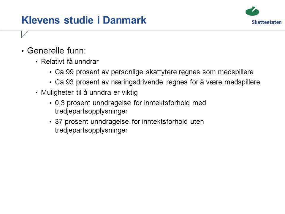 Klevens studie i Danmark • Generelle funn: • Relativt få unndrar • Ca 99 prosent av personlige skattytere regnes som medspillere • Ca 93 prosent av næ