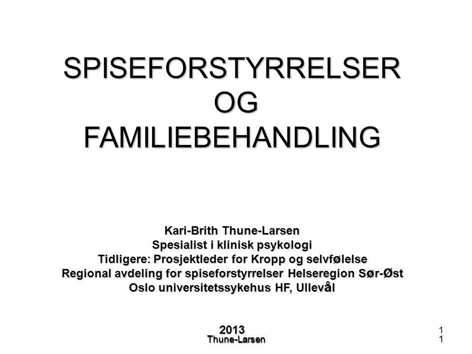 12Thune-Larsen12 Spiseforstyrrelser – hvordan arbeide med familien.