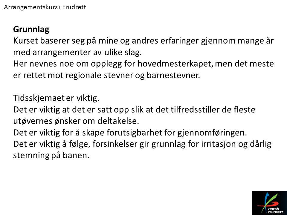 Arrangementskurs i Friidrett Lengde/tresteg Funksjonærbehov: Ideelt 8 personer.