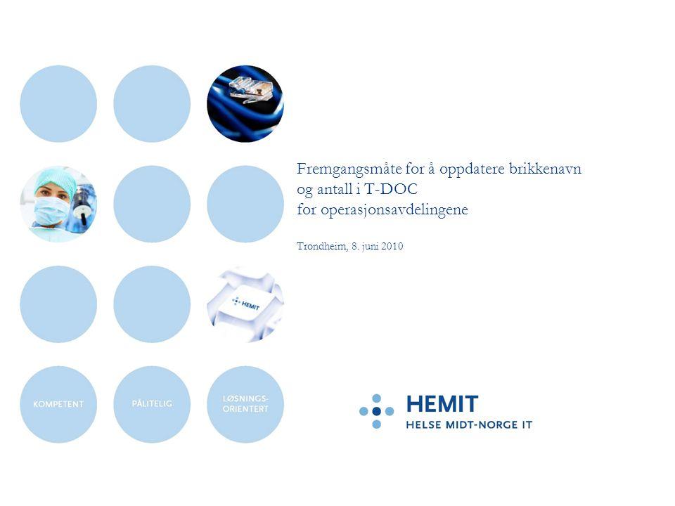 Fremgangsmåte for å oppdatere brikkenavn og antall i T-DOC for operasjonsavdelingene Trondheim, 8.