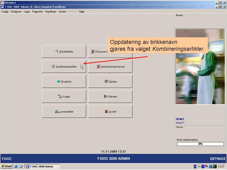 Oppdatering av brikkenavn gjøres fra valget Kombineringsartikler.