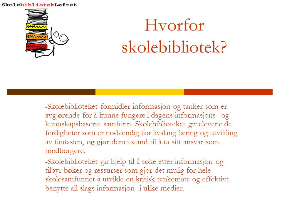 Kartlegging av skolebibliotek - Bemanning i skolebibliotek - Kun skolebibliotek som ansvarsområde.