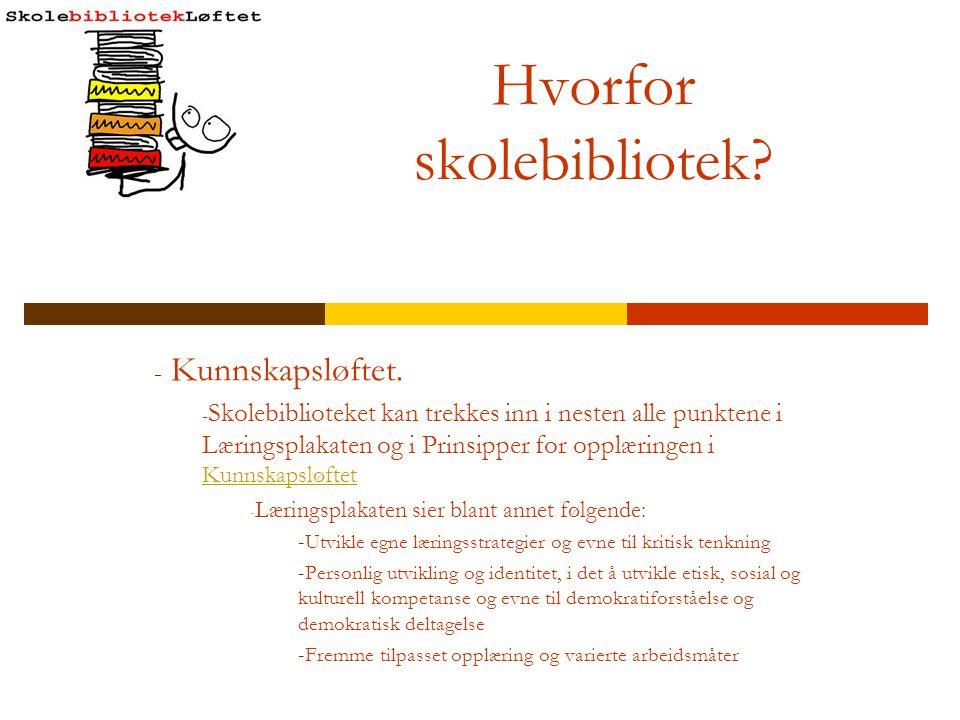Skolebiblioteket og Kunnskapsløftet - Grunnleggende ferdigheter i Kunnskapsløftet.