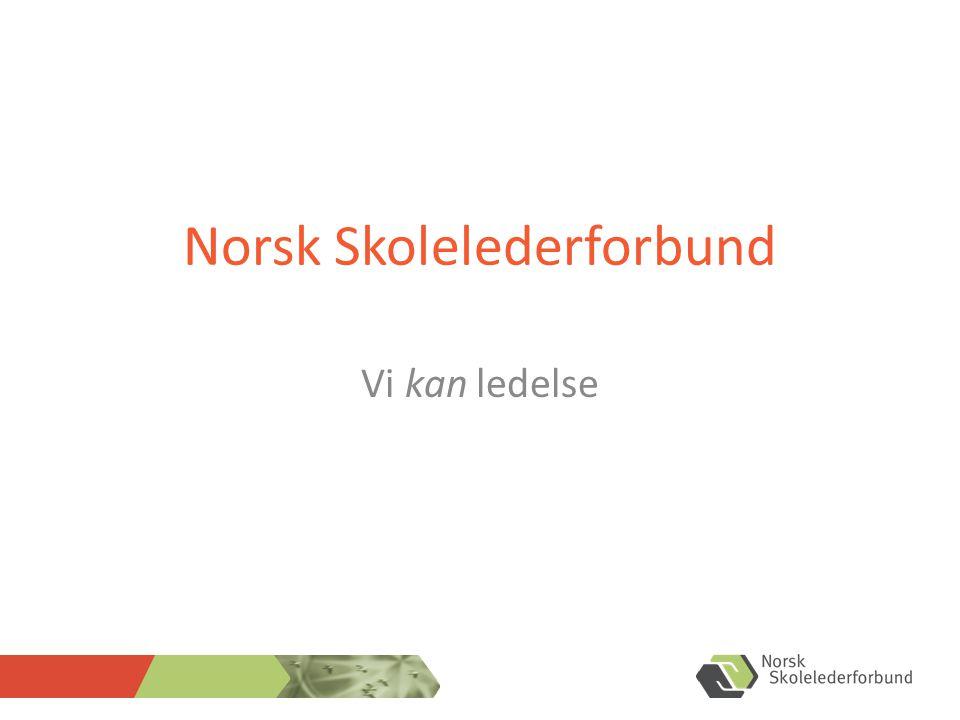 Norsk Skolelederforbund Vi kan ledelse