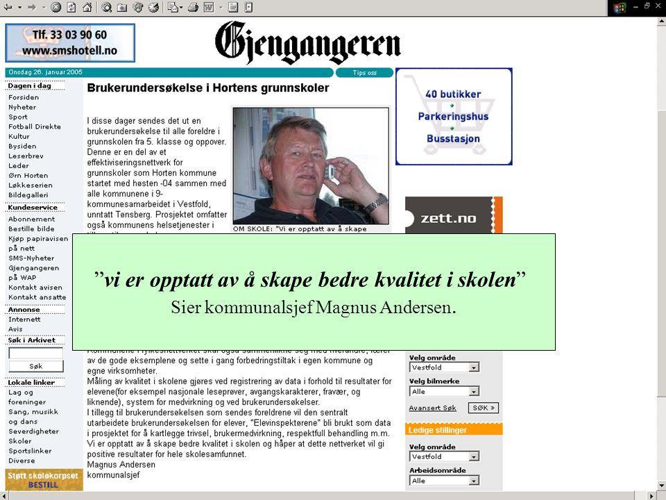 """""""vi er opptatt av å skape bedre kvalitet i skolen"""" Sier kommunalsjef Magnus Andersen."""