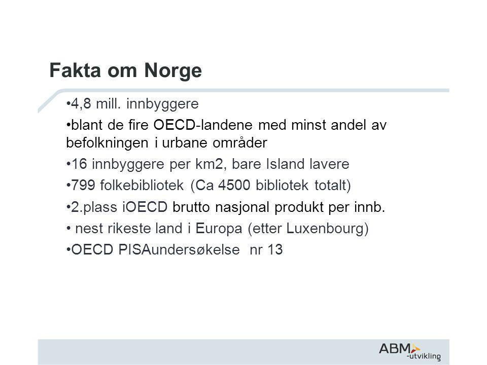 Fakta om Norge •4,8 mill.