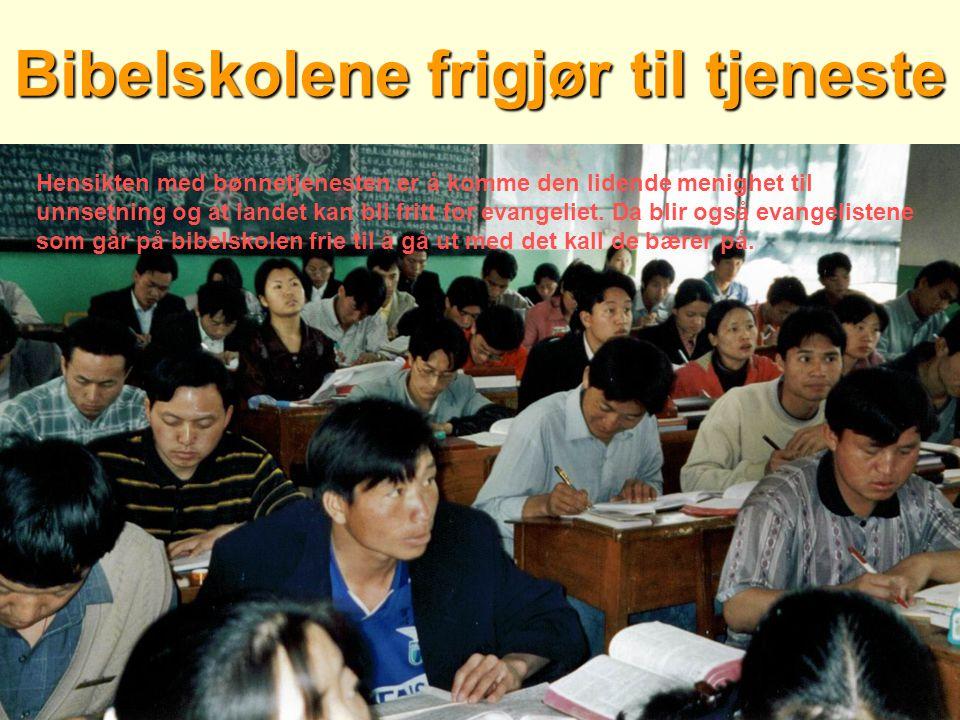Bibelskolene frigjør til tjeneste Hensikten med bønnetjenesten er å komme den lidende menighet til unnsetning og at landet kan bli fritt for evangeliet.